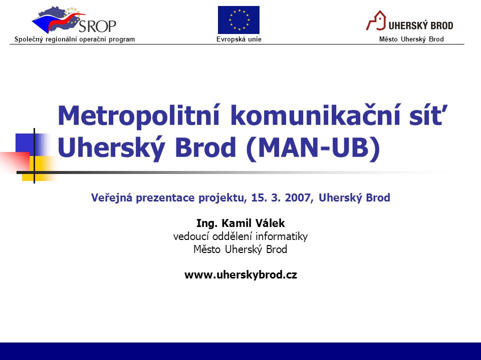 Metropolitní komunikační síť Uherský Brod (MAN-UB)