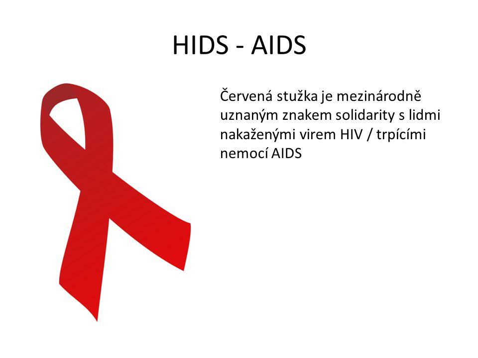 HIDS - AIDS Červená stužka je mezinárodně uznaným znakem solidarity s lidmi nakaženými virem HIV / trpícími nemocí AIDS.