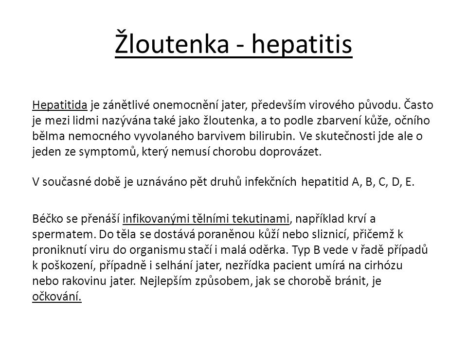 Žloutenka - hepatitis