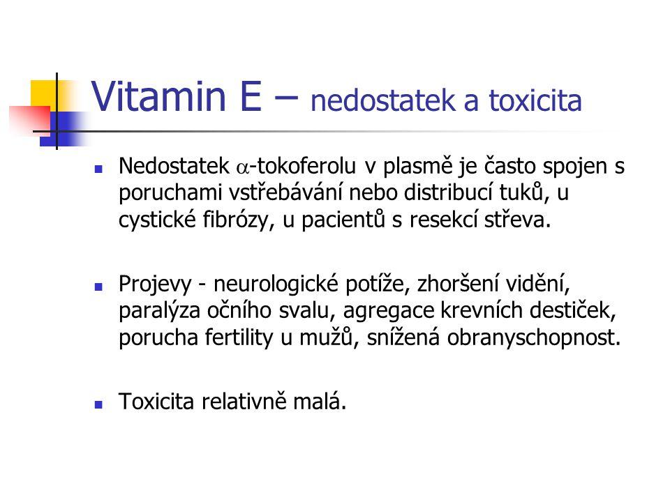 Vitamin E – nedostatek a toxicita