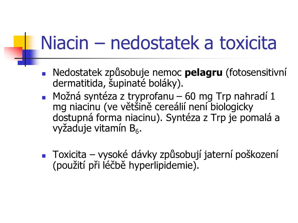 Niacin – nedostatek a toxicita