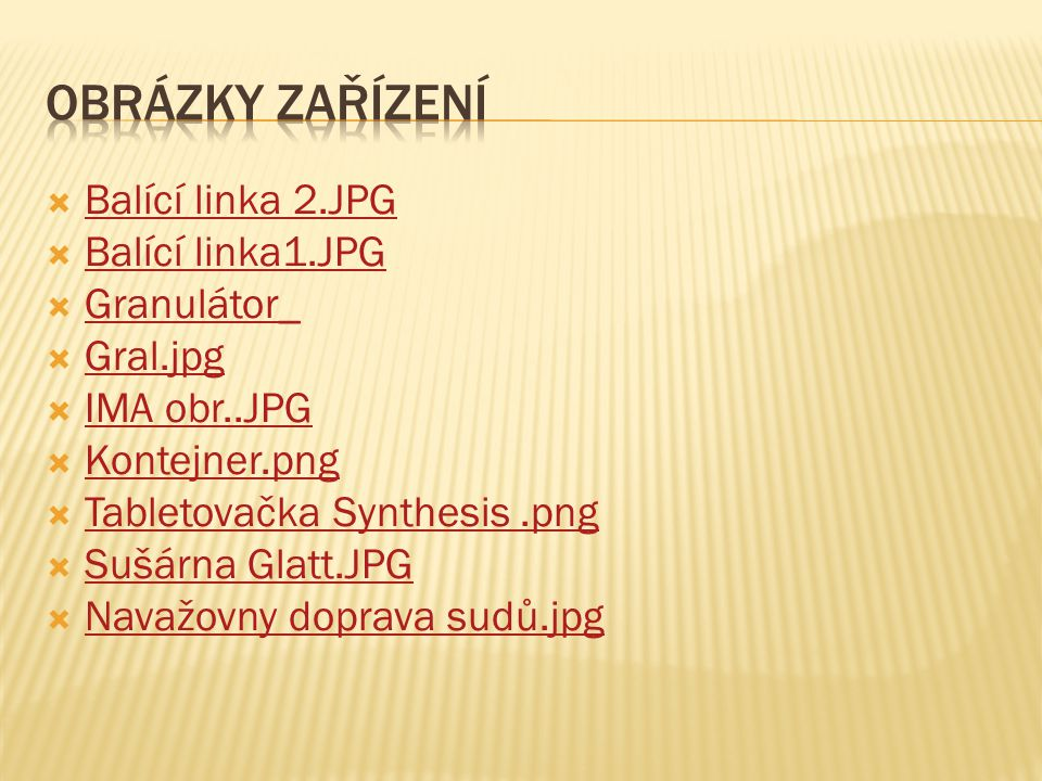 Obrázky zařízení Balící linka 2.JPG Balící linka1.JPG Granulátor_