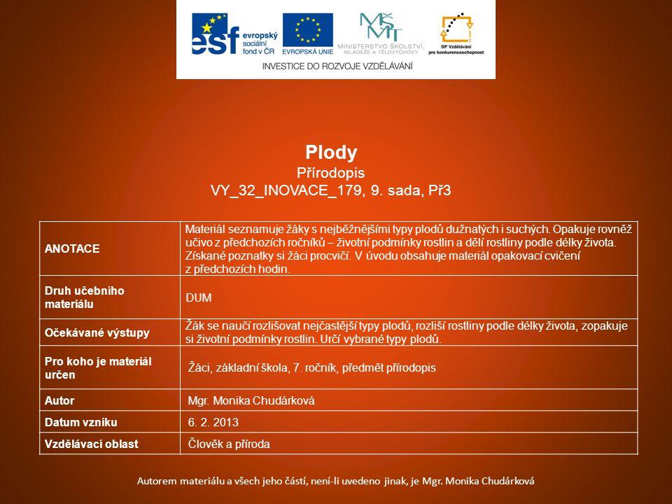 Plody Přírodopis VY_32_INOVACE_179, 9. sada, Př3 ANOTACE