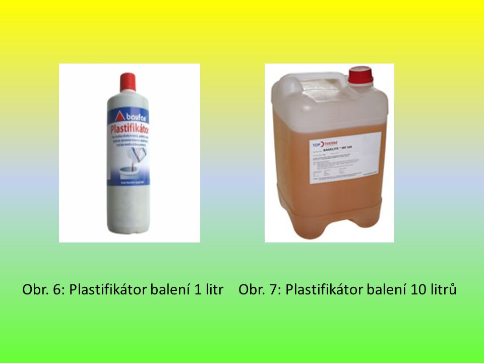 Obr. 6: Plastifikátor balení 1 litr Obr