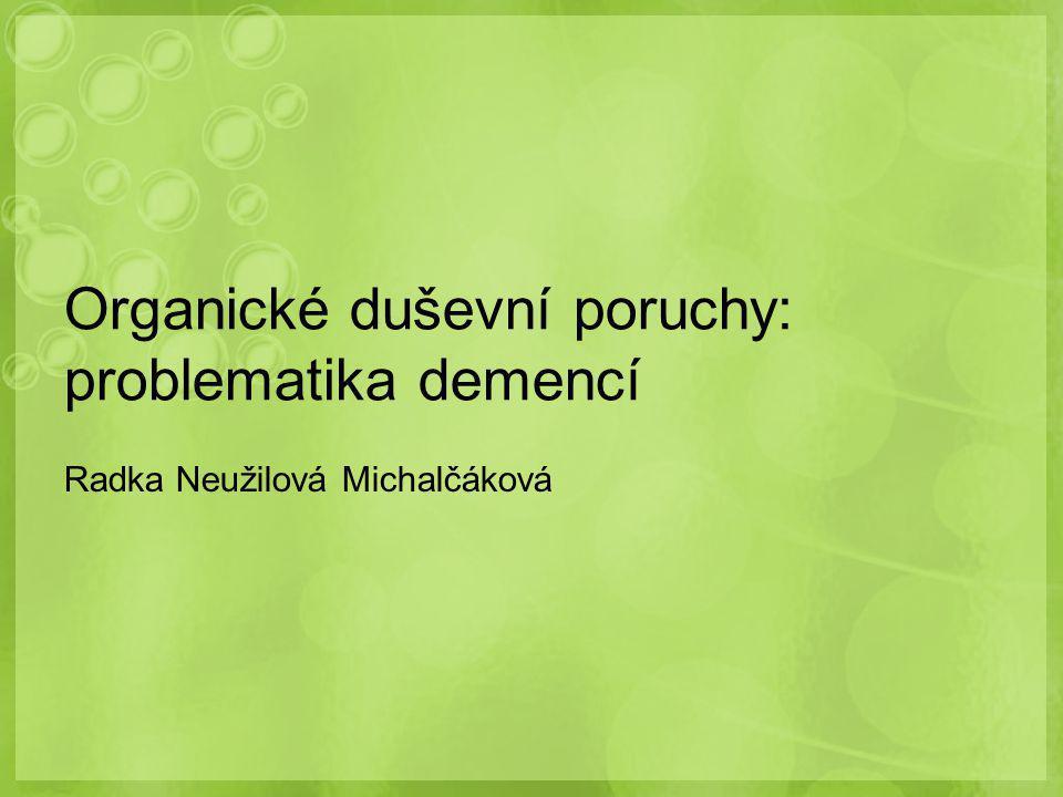Organické duševní poruchy: problematika demencí