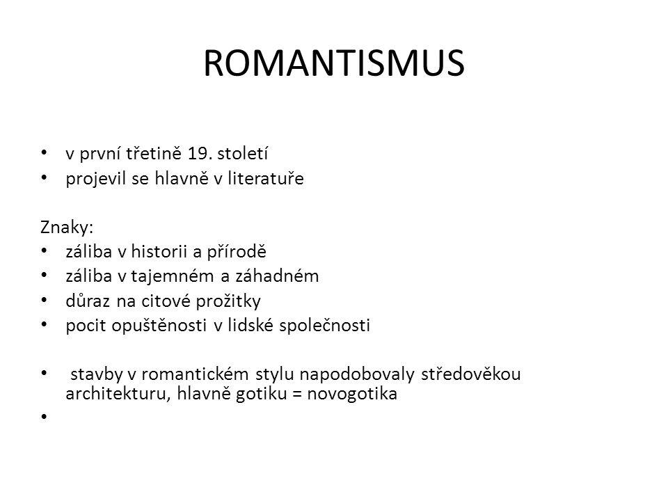 ROMANTISMUS v první třetině 19. století