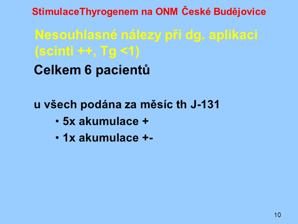 StimulaceThyrogenem na ONM České Budějovice