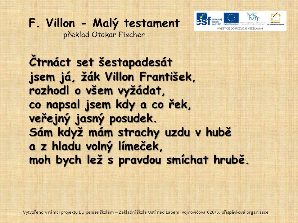 F. Villon - Malý testament překlad Otokar Fischer