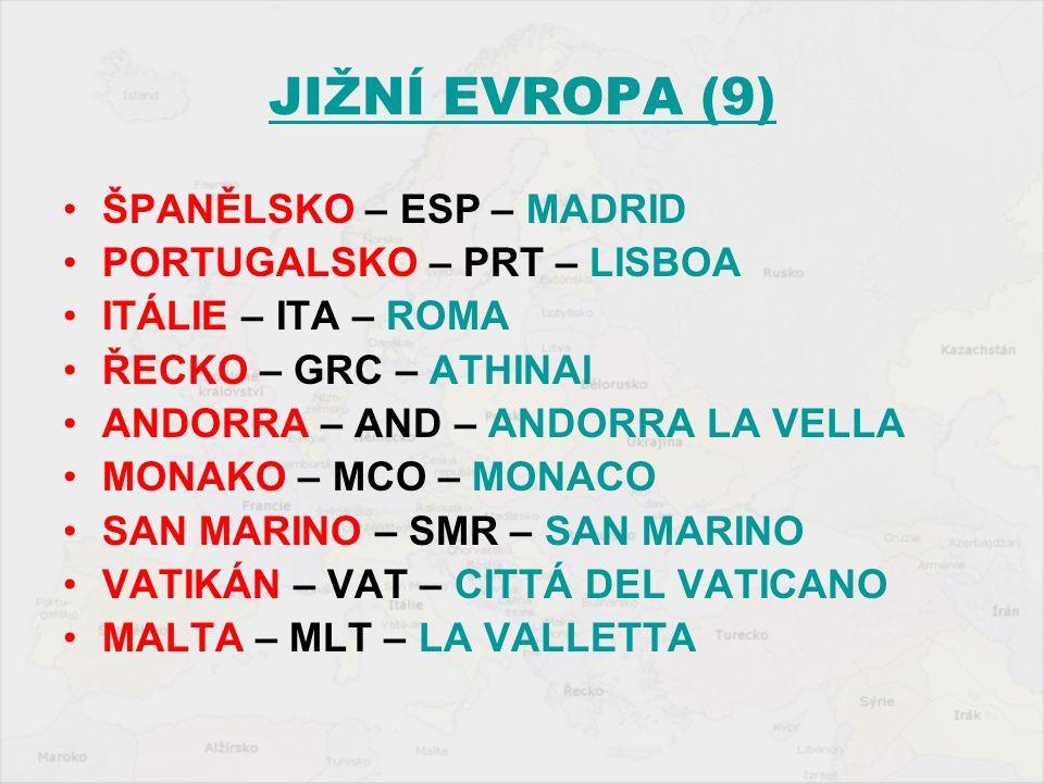 JIŽNÍ EVROPA (9) ŠPANĚLSKO – ESP – MADRID PORTUGALSKO – PRT – LISBOA