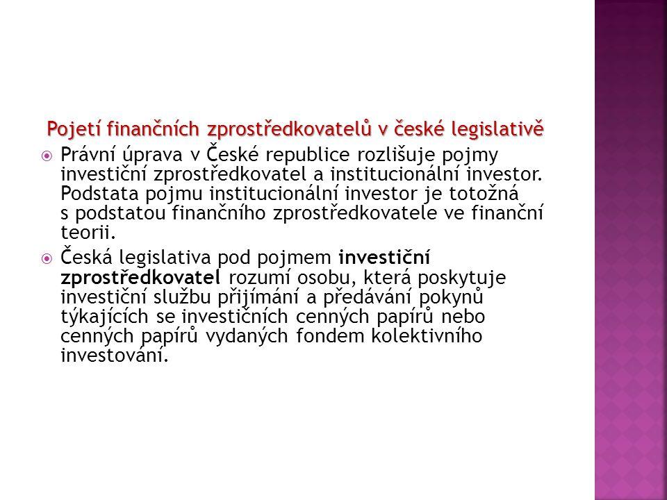 Pojetí finančních zprostředkovatelů v české legislativě