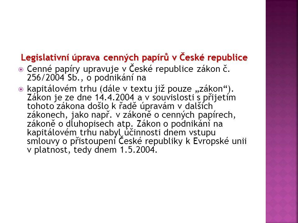Legislativní úprava cenných papírů v České republice