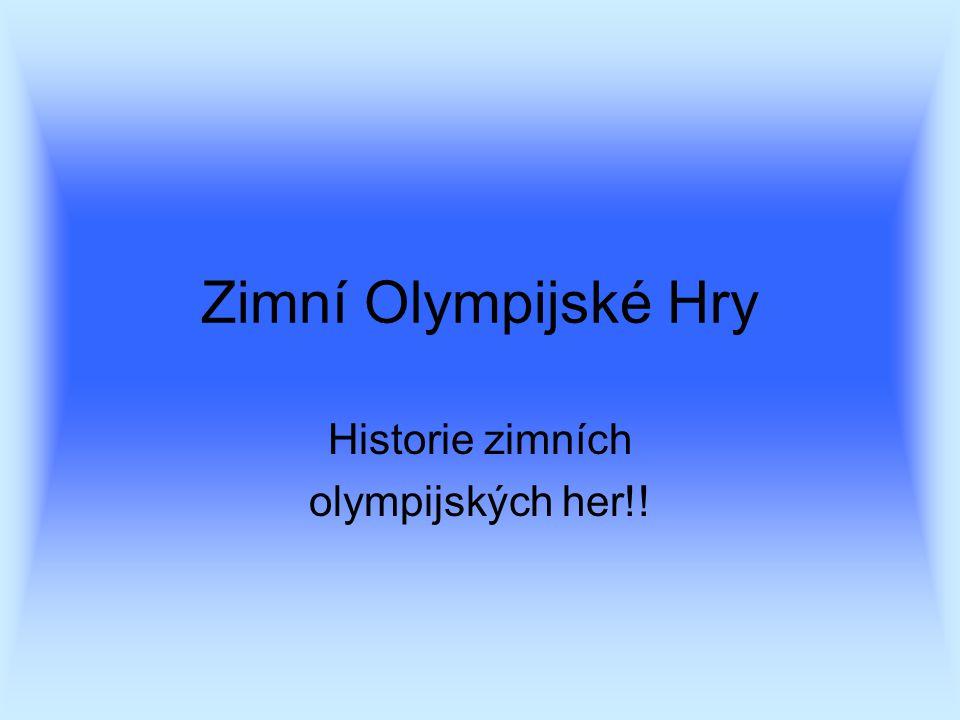 Historie zimních olympijských her!!