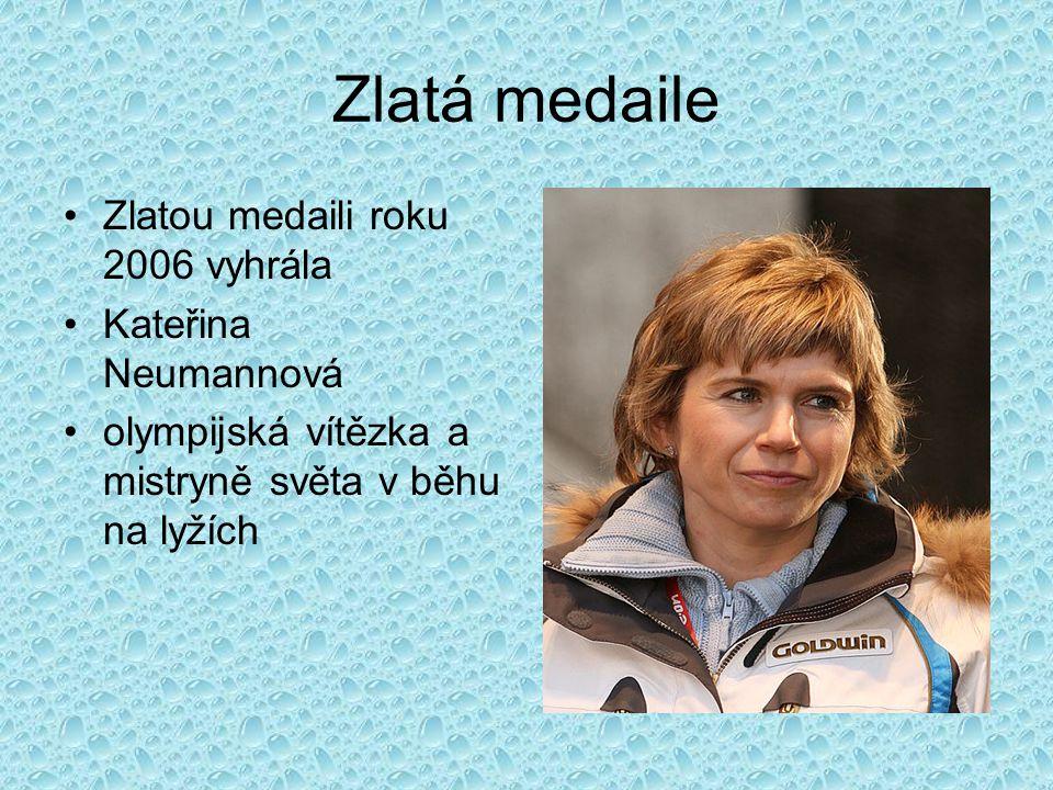 Zlatá medaile Zlatou medaili roku 2006 vyhrála Kateřina Neumannová