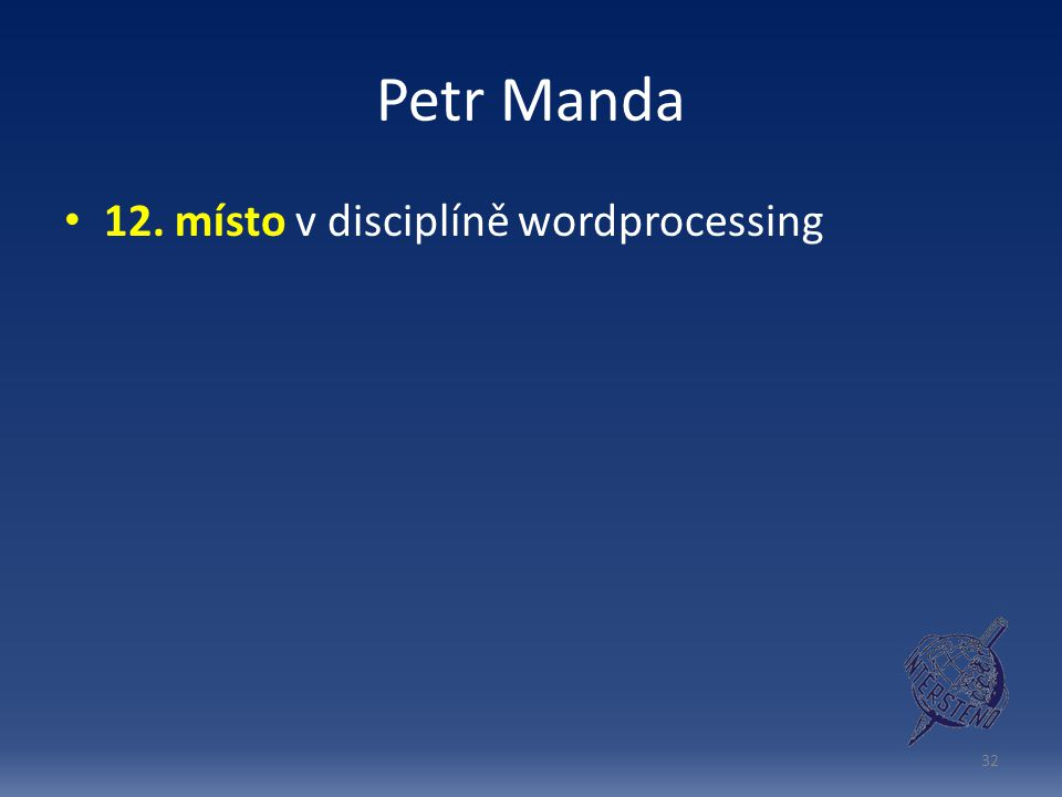 Petr Manda 12. místo v disciplíně wordprocessing
