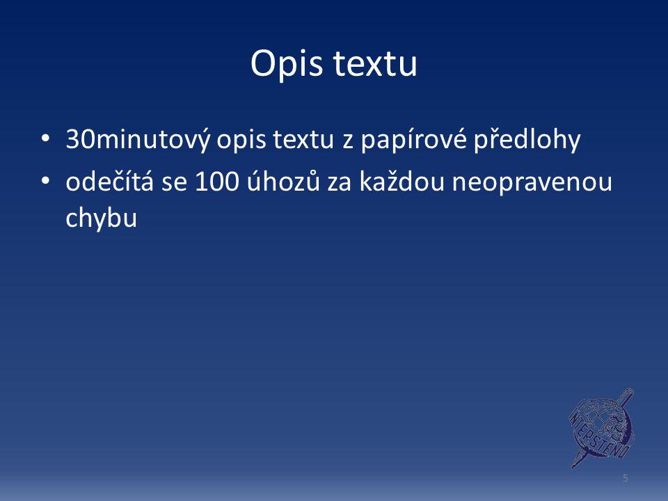 Opis textu 30minutový opis textu z papírové předlohy