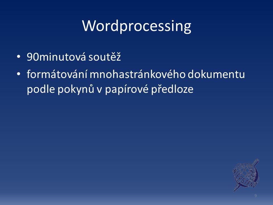 Wordprocessing 90minutová soutěž
