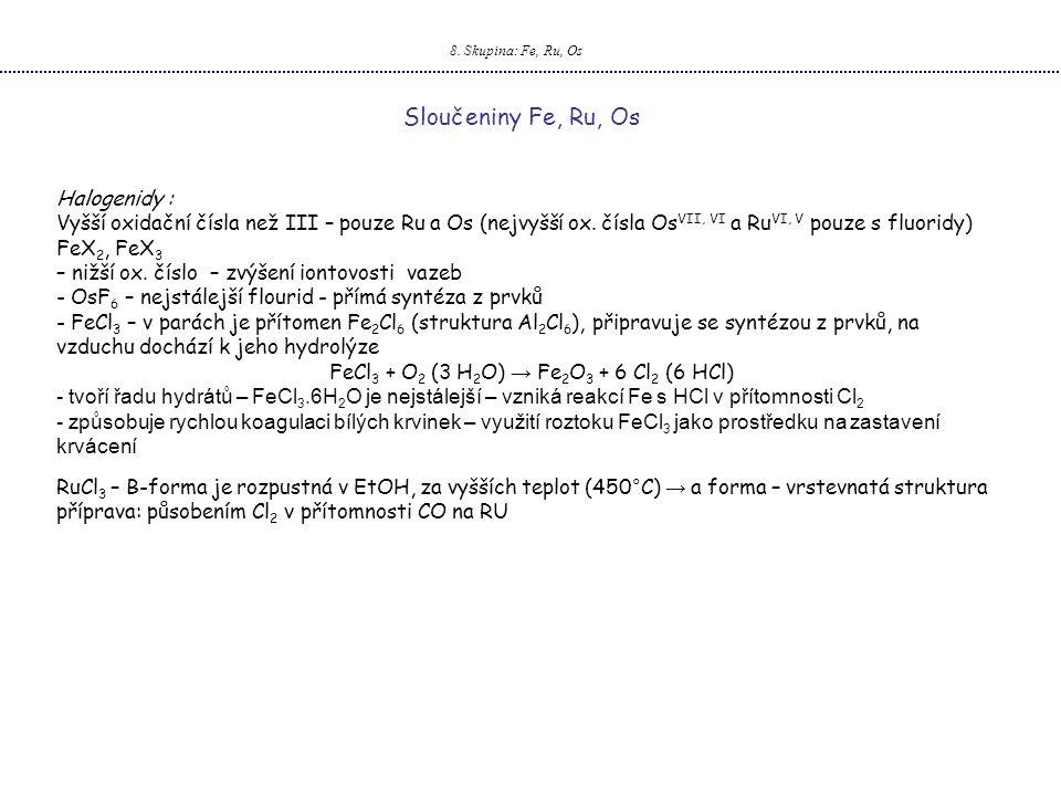 FeCl3 + O2 (3 H2O) → Fe2O3 + 6 Cl2 (6 HCl)