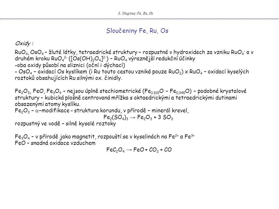 Sloučeniny Fe, Ru, Os Oxidy :