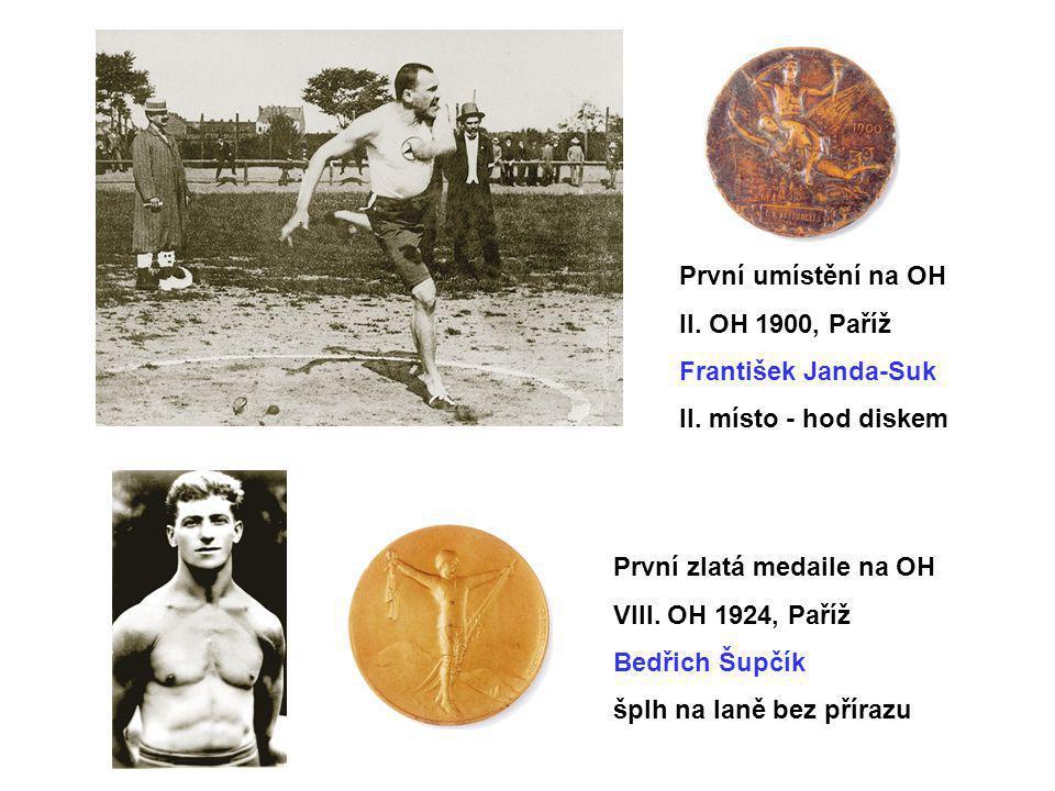 První umístění na OH II. OH 1900, Paříž. František Janda-Suk. II. místo - hod diskem. První zlatá medaile na OH.