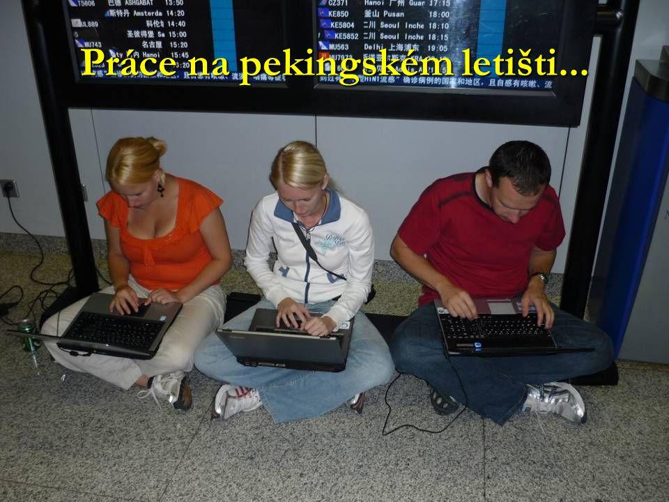 Práce na pekingském letišti...