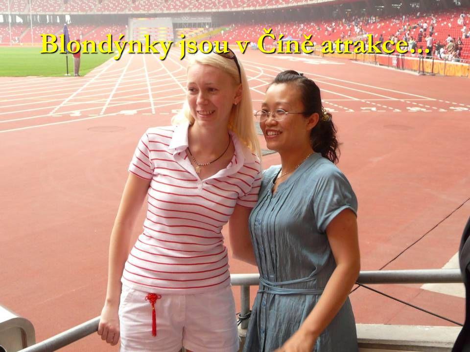 Blondýnky jsou v Číně atrakce...