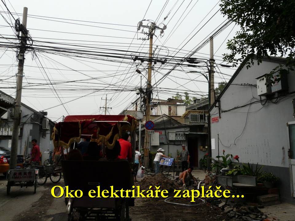 Oko elektrikáře zapláče...