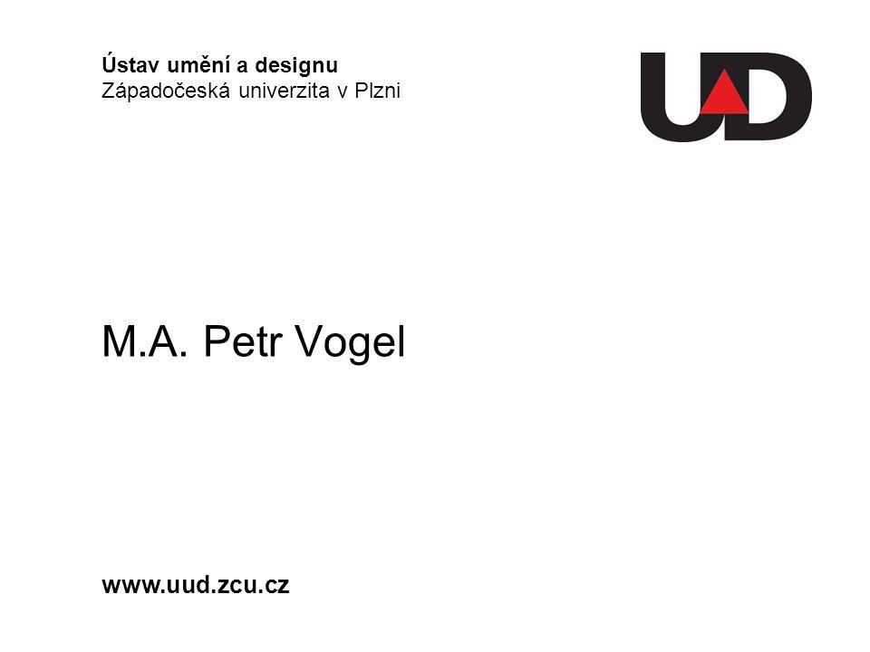 Ústav umění a designu Západočeská univerzita v Plzni