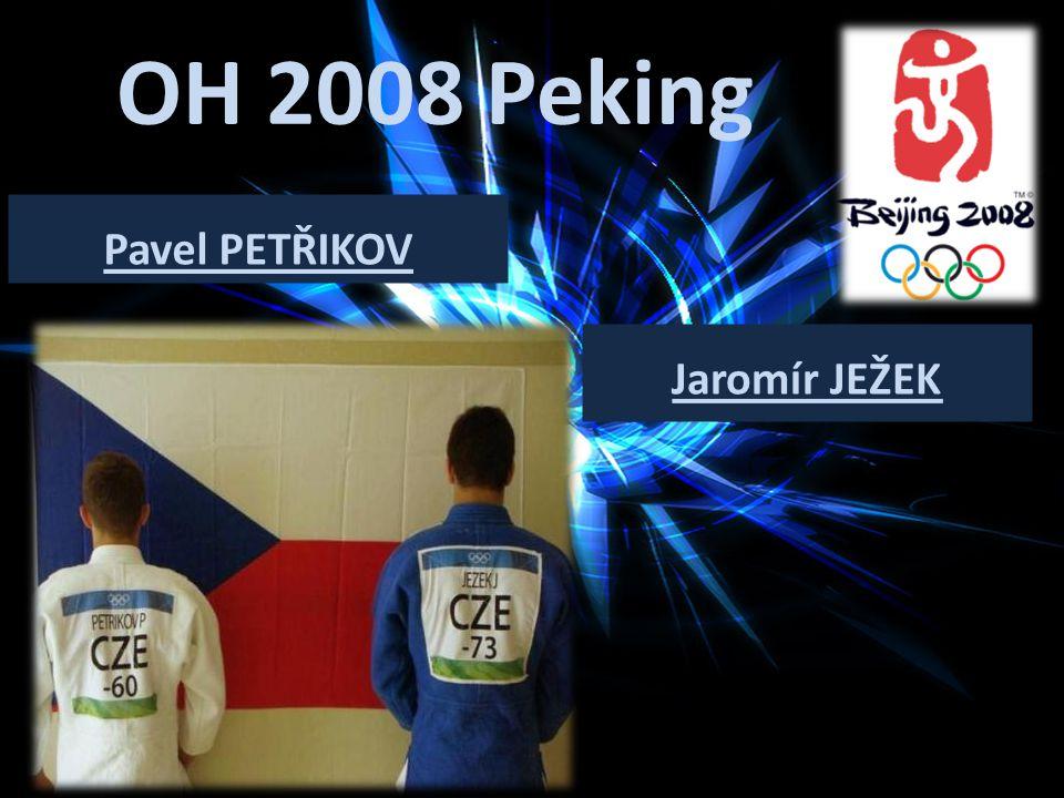 OH 2008 Peking Pavel PETŘIKOV Jaromír JEŽEK