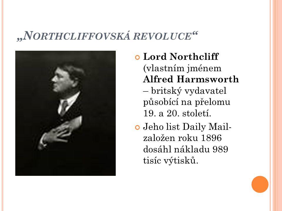 """""""Northcliffovská revoluce"""