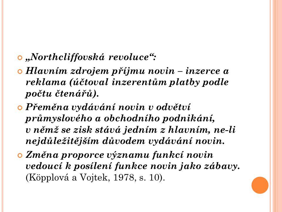 """""""Northcliffovská revoluce :"""