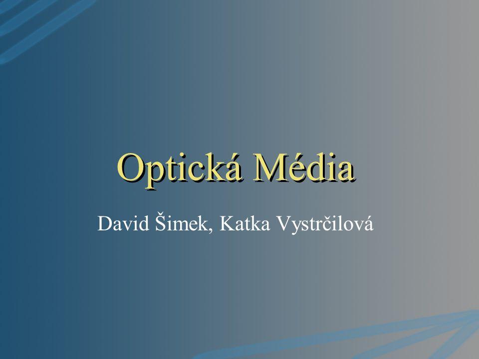 David Šimek, Katka Vystrčilová