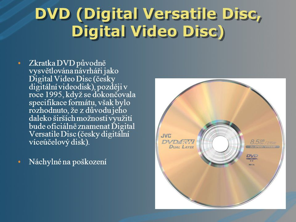 DVD (Digital Versatile Disc, Digital Video Disc)