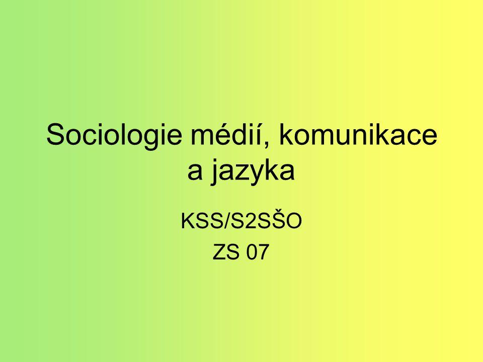 Sociologie médií, komunikace a jazyka