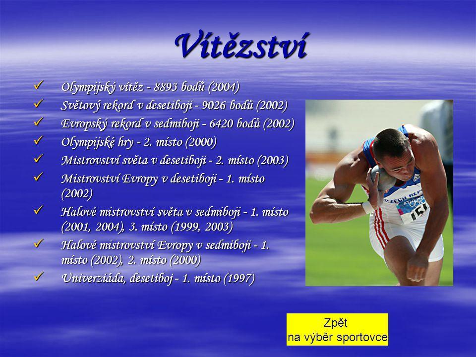 Vítězství Olympijský vítěz - 8893 bodů (2004)