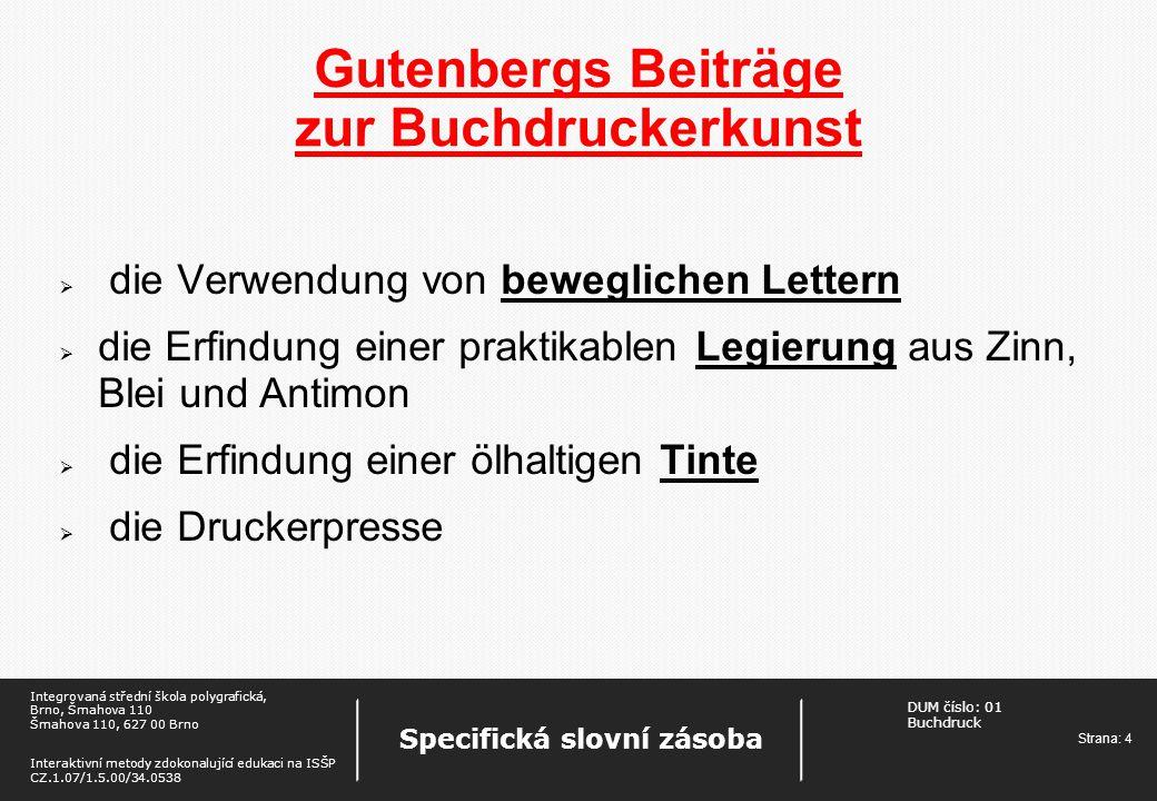 Gutenbergs Beiträge zur Buchdruckerkunst