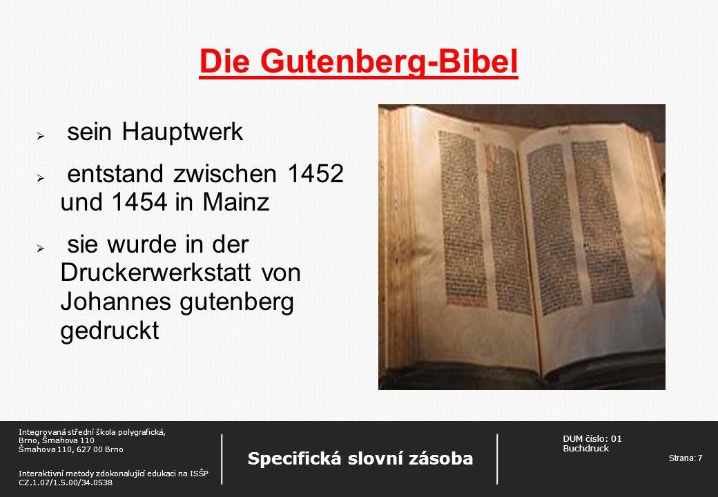 Die Gutenberg-Bibel sein Hauptwerk