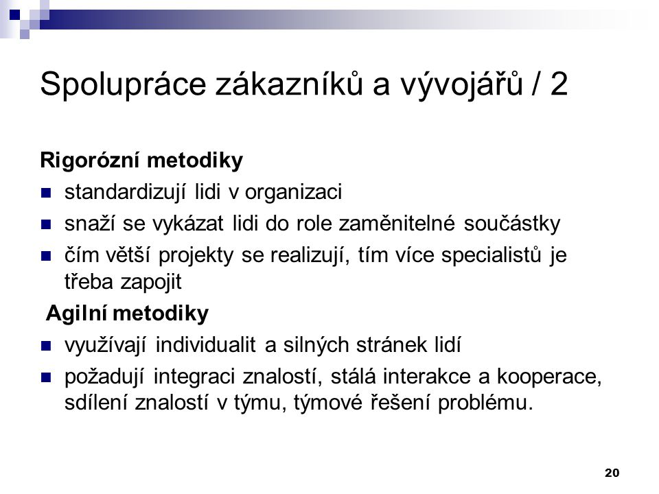 Spolupráce zákazníků a vývojářů / 2