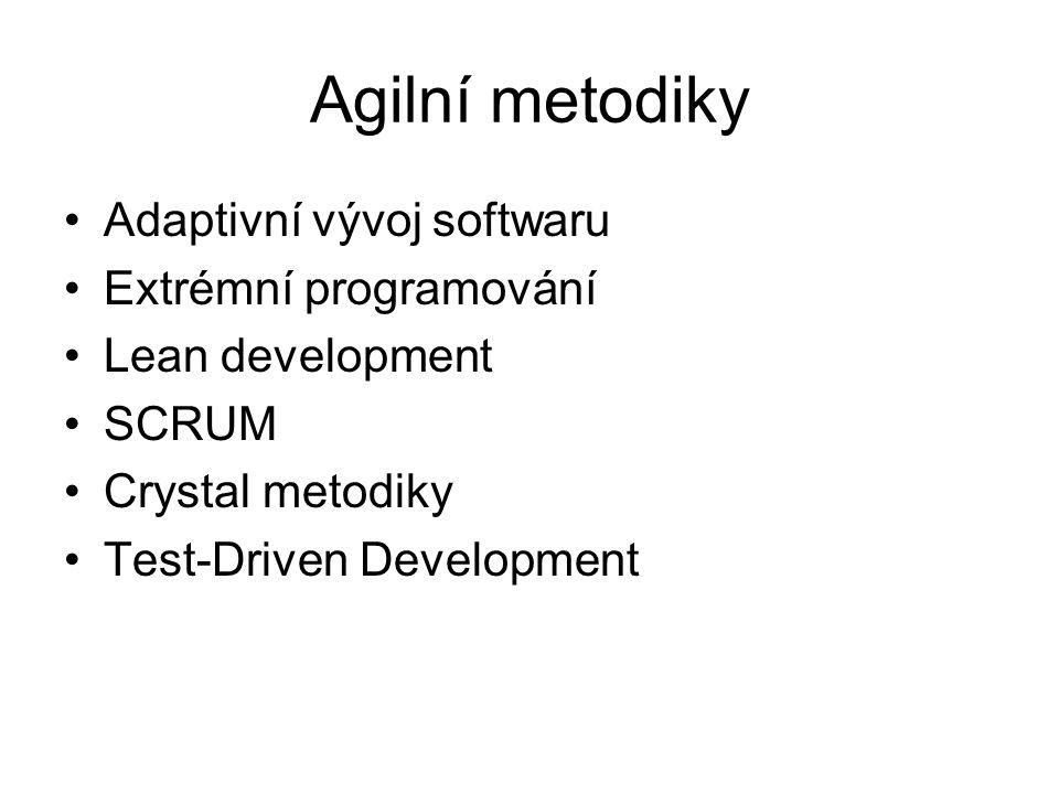 Agilní metodiky Adaptivní vývoj softwaru Extrémní programování
