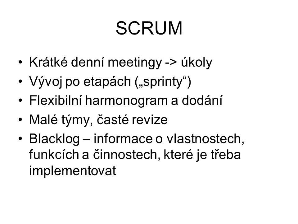 """SCRUM Krátké denní meetingy -> úkoly Vývoj po etapách (""""sprinty )"""