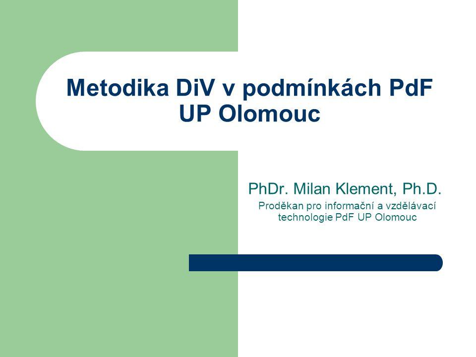 Metodika DiV v podmínkách PdF UP Olomouc