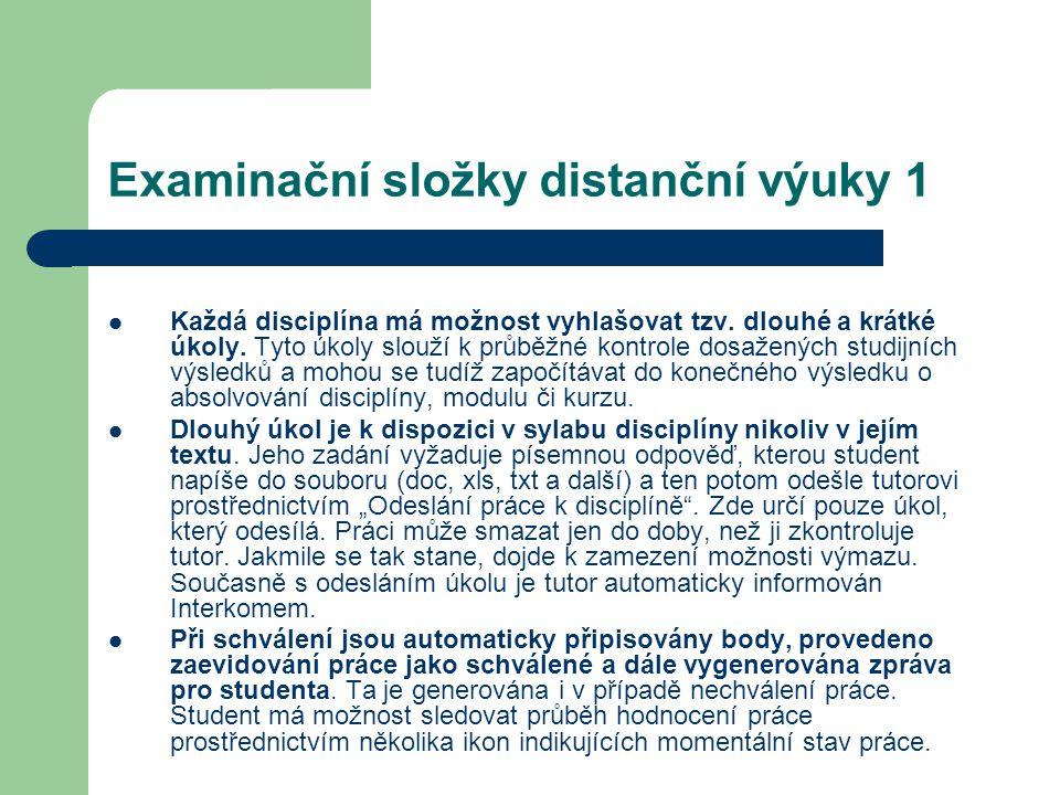 Examinační složky distanční výuky 1