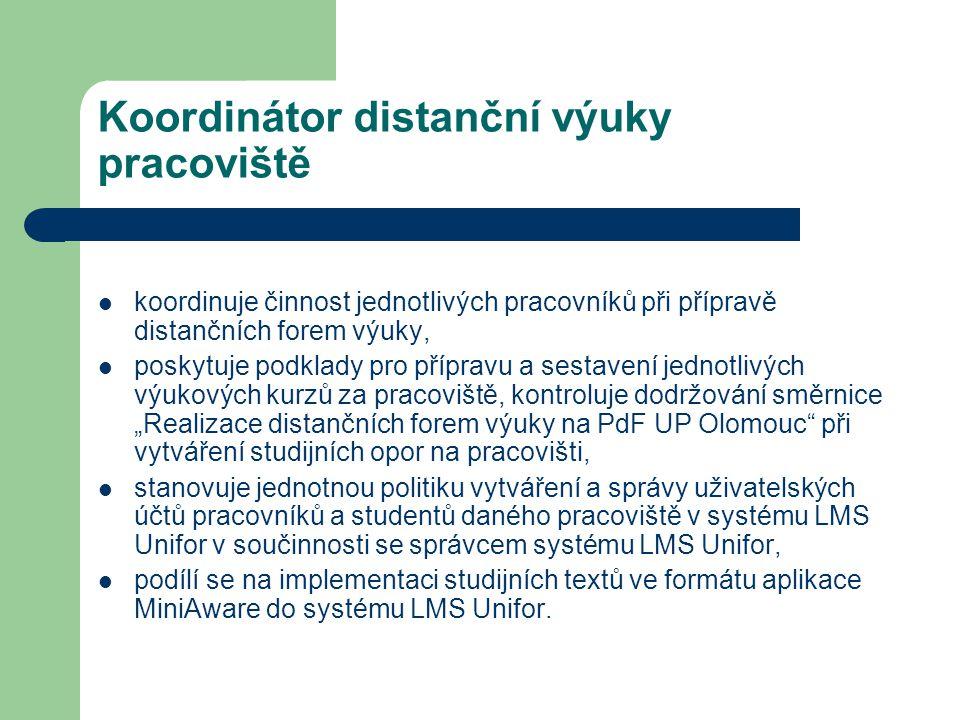 Koordinátor distanční výuky pracoviště