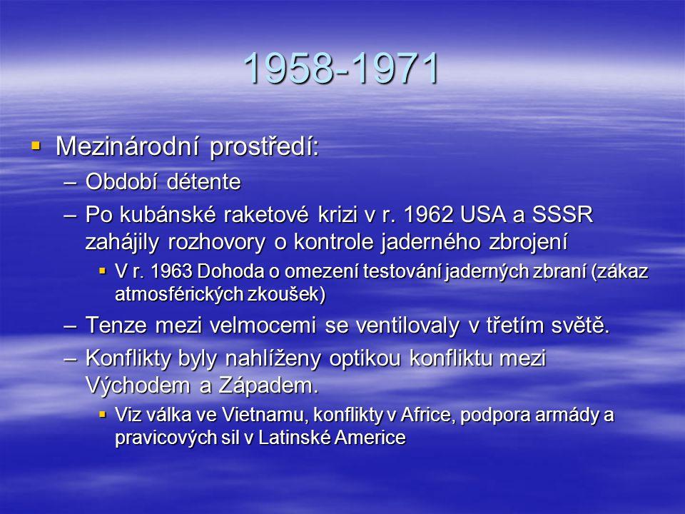1958-1971 Mezinárodní prostředí: Období détente