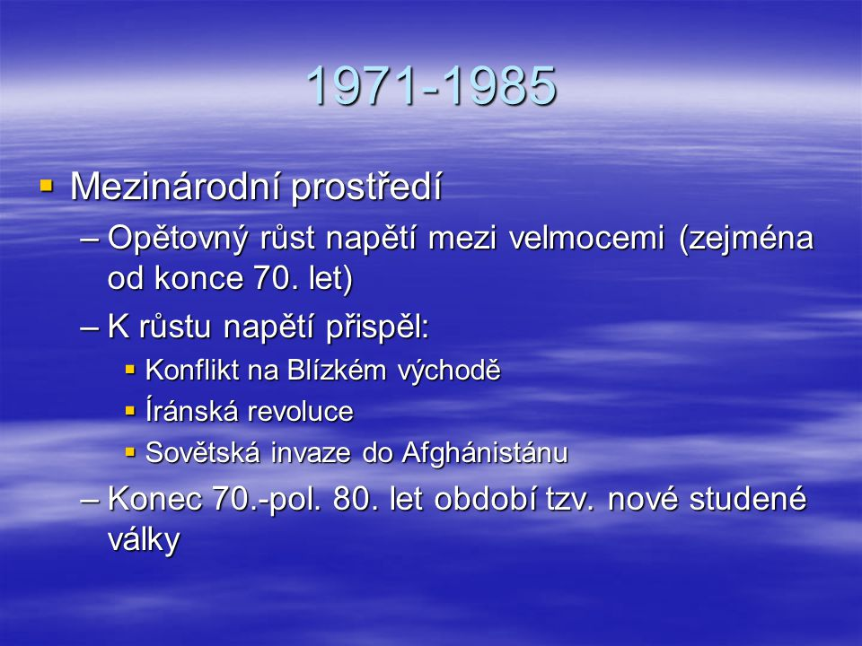 1971-1985 Mezinárodní prostředí