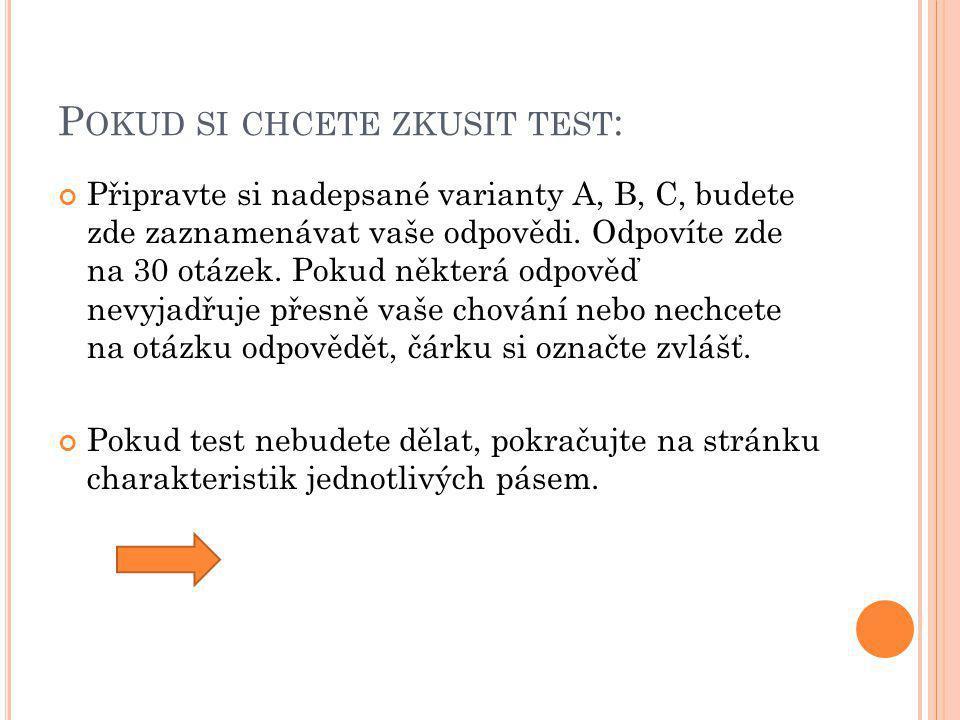 Pokud si chcete zkusit test: