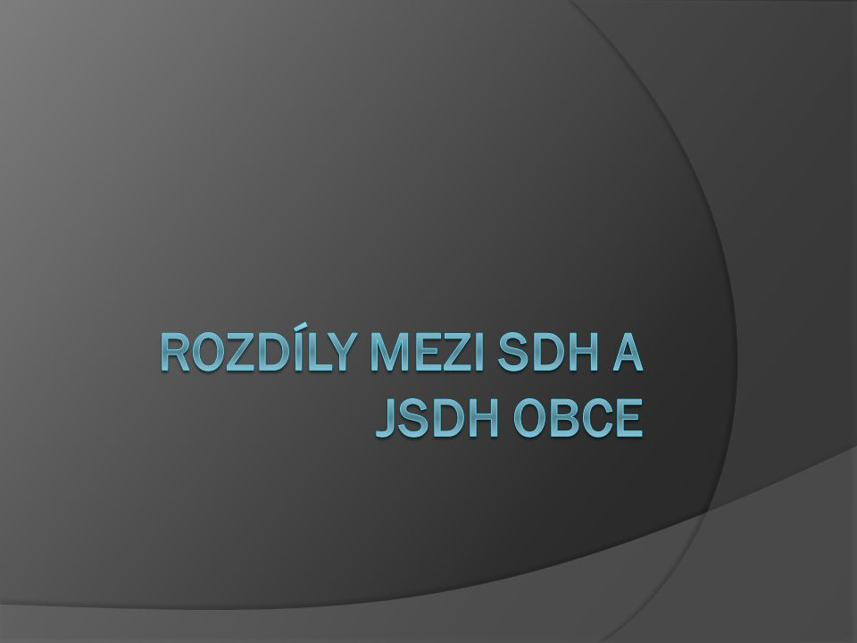 Rozdíly mezi SDH a JSDH obce