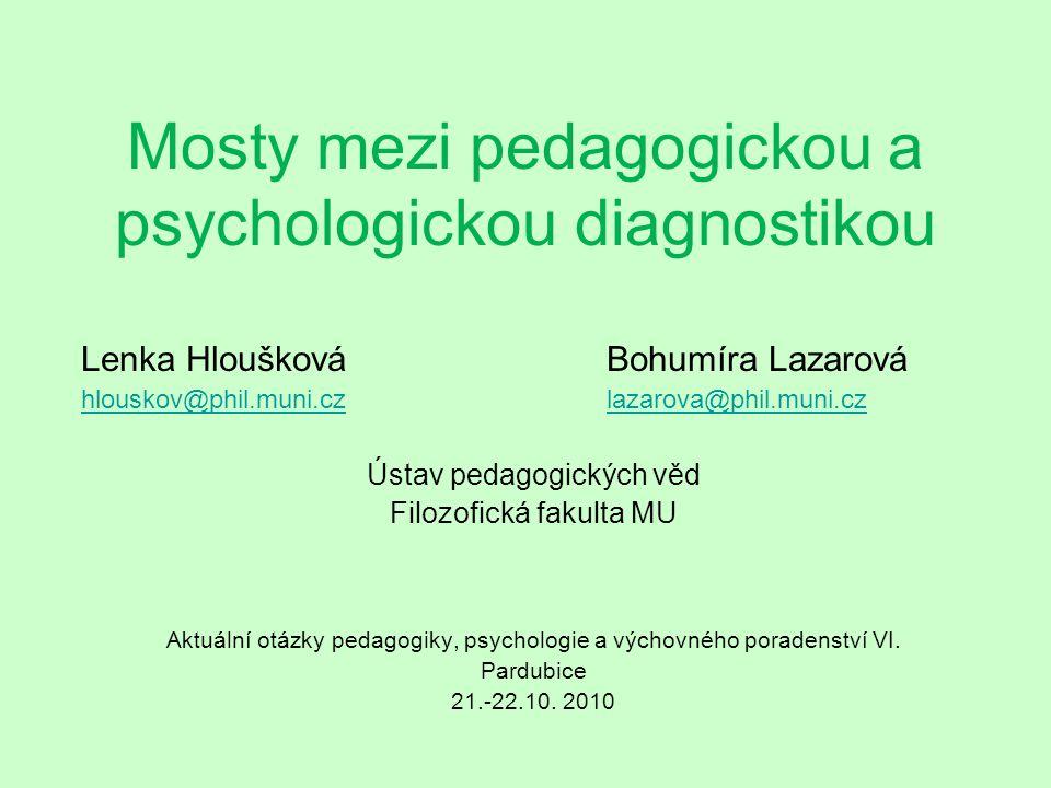 Mosty mezi pedagogickou a psychologickou diagnostikou