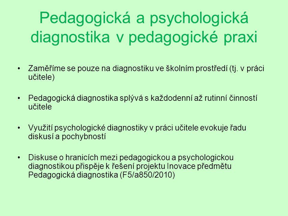 Pedagogická a psychologická diagnostika v pedagogické praxi