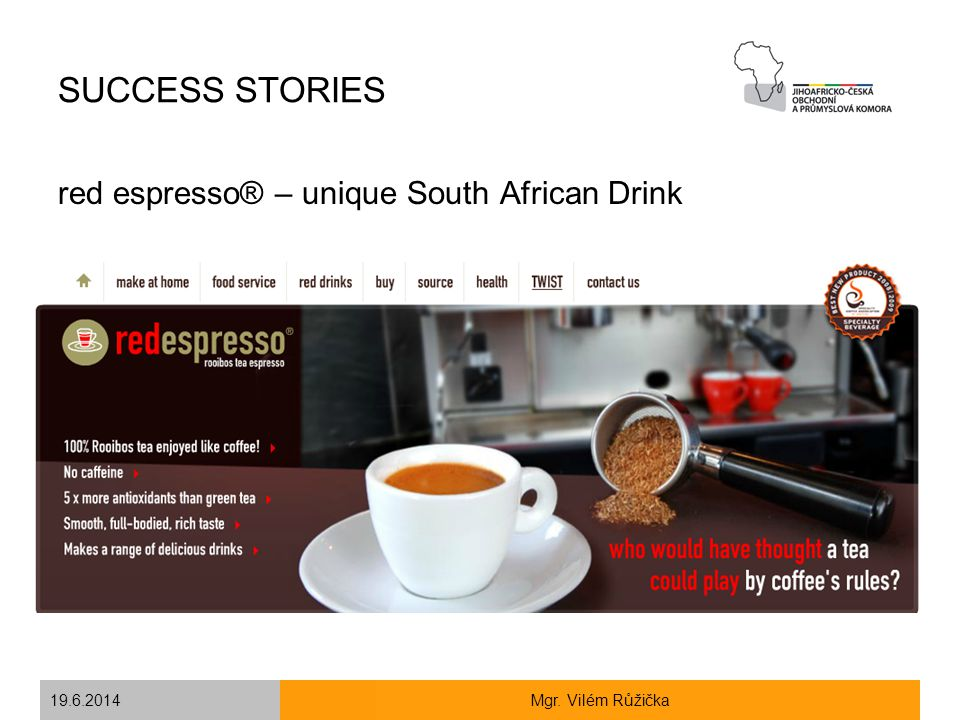 SUCCESS STORIES red espresso® – unique South African Drink