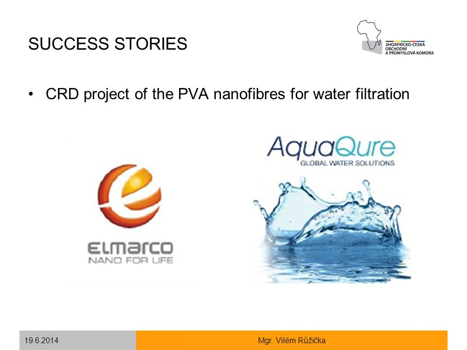 SUCCESS STORIES CRD project of the PVA nanofibres for water filtration